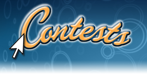 Contests Coming Soon!